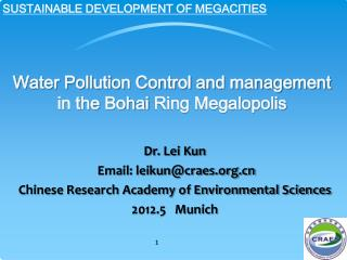 Water Pollution Control and management in the  Bohai  Ring Megalopolis