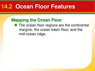14.2   Ocean Floor Features