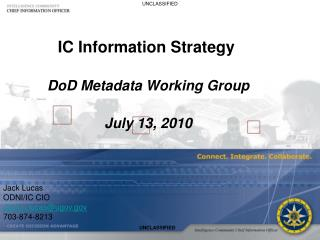 IC Information Strategy DoD Metadata Working Group  July 13, 2010