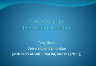 Perspectives on  Information Causality