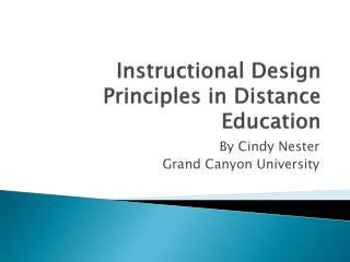 Instructional  Design Principles in Distance Education