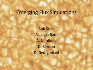 Emerging Flux Simulations