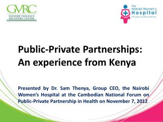 Public-Private  Partnerships:  An experience from Kenya