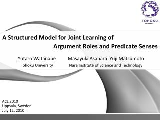 A Structured Model for Joint Learning of 			  Argument Roles and Predicate Senses