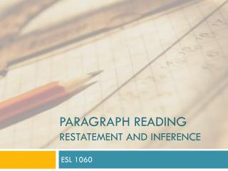 Paragraph Reading Restatement and inference