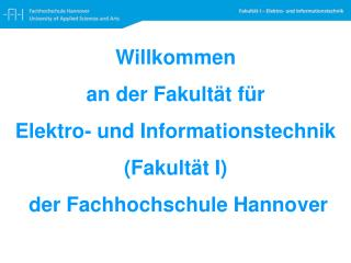 Willkommen  an der Fakult�t f�r Elektro- und Informationst echnik (Fakult�t I)
