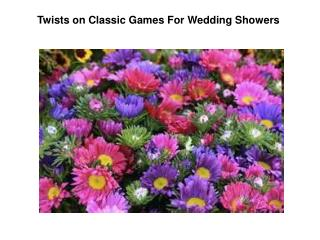 Twists on Classic Games For Wedding Showers