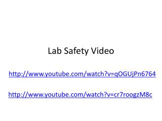 Lab Safety Video