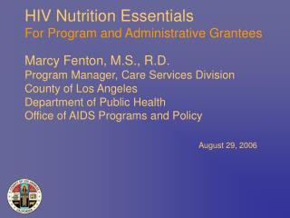HIV Nutrition Essentials  For Program and Administrative Grantees