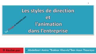 Les styles de direction  et  l'animation  dans l'entreprise