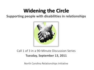 Widening the Circle Supporting people with disabilities in relationships