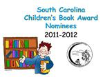 South Carolina Picture Book Award Nominees