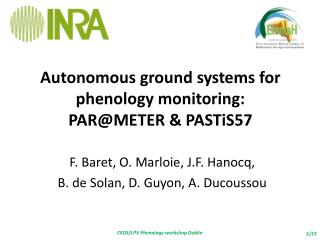 Autonomous ground systems  for phenology monitoring: PAR@METER & PASTiS57