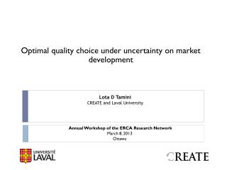 Optimal quality choice under uncertainty on market development