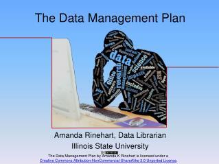 Amanda Rinehart,  Data Librarian Illinois State University