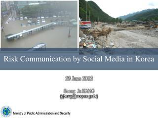Risk Communication by Social Media in Korea
