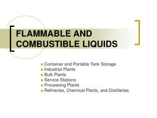 FLAMMABLE AND COMBUSTIBLE LIQUIDS Container and Portable Tank ...