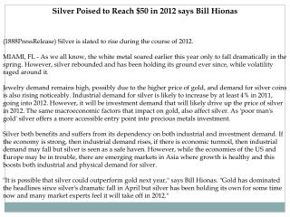 Silver Poised to Reach $50 in 2012 says Bill Hionas