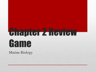 Chapter 2 Review Game