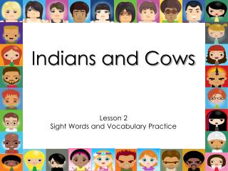 Indians and Cows