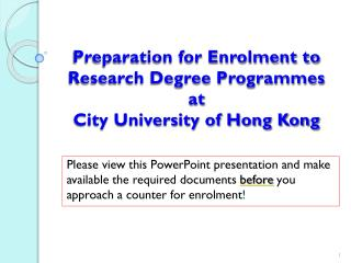 Preparation for Enrolment to Research Degree Programmes at  City University of Hong Kong