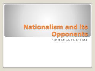 Nationalism and its Opponents