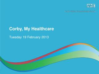 Corby, My Healthcare