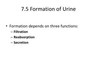 7.5 Formation of Urine