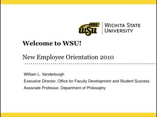 Welcome to WSU! New Employee Orientation 2010