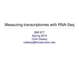 Measuring transcriptomes with RNA-Seq