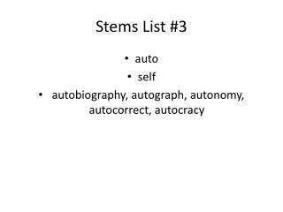 Stems List #3