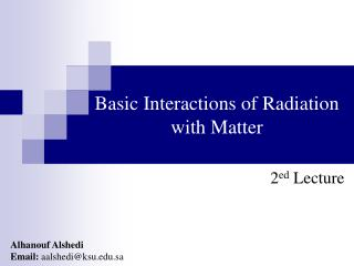 Basic Interactions of Radiation with Matter