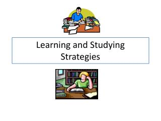 Learning and Studying  Strategies