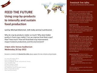 FEED THE FUTURE  Using  c rop by-products to intensify and sustain food production