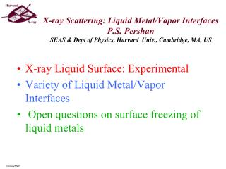 X-ray Liquid Surface: Experimental Variety of Liquid  Metal/Vapor Interfaces