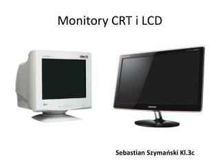 Monitory CRT i LCD