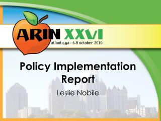 Policy Implementation Report