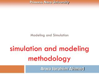 Modeling and Simulation  simulation and modeling methodology