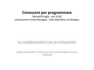 Le collaborazioni con le Università: