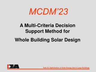 A Multi-Criteria Decision Support Method for Whole Building ...