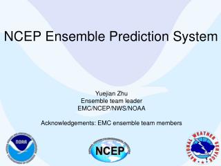 NCEP Ensemble Prediction System