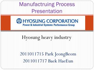 Manufactruing  Process Presentation