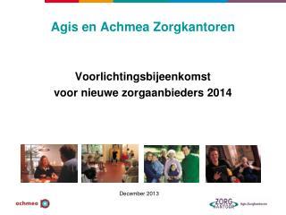 Agis en Achmea Zorgkantoren