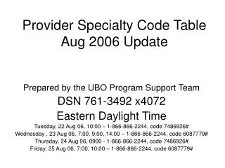 Provider Specialty Code Table Aug 2006 Update