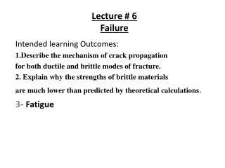 Lecture # 6 Failure
