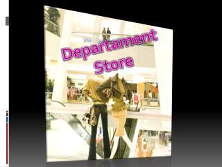 Departament  Store