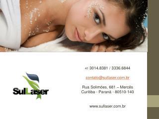 41  3014.8381 / 3336.6844 contato@sullaser.com.br Rua Solimões, 681 – Mercês
