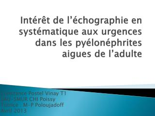 Intérêt de l'échographie en systématique aux urgences dans les pyélonéphrites aigues de l'adulte