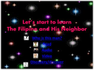 Let's start to learn The Filipino and His Neighbor