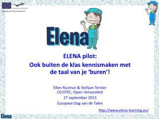 ELENA pilot: Ook  buiten de klas kennismaken met de taal van je 'buren '!